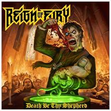 Reign Of Fury - Death Be Thy Shephard (2 Lp)