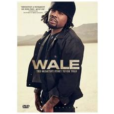 Wale - Greatest Story Never Told