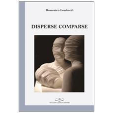 Disperse comparse