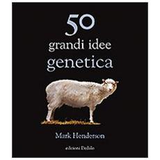 Cinquanta grandi idee di genetica
