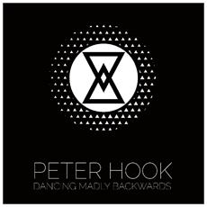 Peter Hook / Ministry - Dancing Madly Backwards