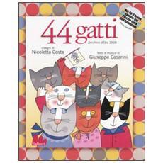 Quarantaquattro gatti. Con CD Audio
