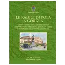 Le radici di Pola a Gorizia