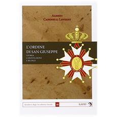 Ordine di San Giuseppe. Storia costituzioni e ruolo (L')