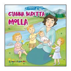 Gianna Beretta Molla. Il piccolo gregge