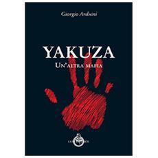Yakuza. Un'altra mafia