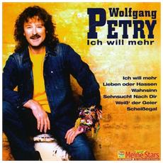 Wolfgang Petry - Ich Will Mehr