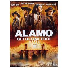 Dvd Alamo - Gli Ultimi Eroi
