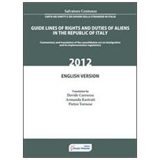 Carta dei diritti e dei doveri dello straniero in Italia. Ediz. inglese
