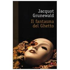 Il fantasma del ghetto