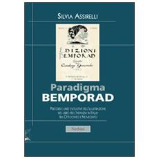 Paradigma Bemporad. Percorsi e linee evolutive dell'illustrazione nel libro per l'infanzia in Italia tra Ottocento e Novecento