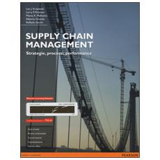 Supply chain management. Strategie, processi, performance. Ediz. mylab. Con e-book. Con espansione online