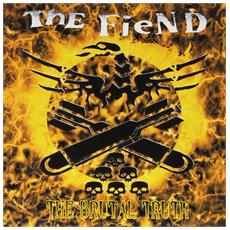 Fiend (The) - The Brutal Truth