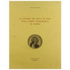 Lettera del duca di Noja sulla mappa topografica di Napoli (La)