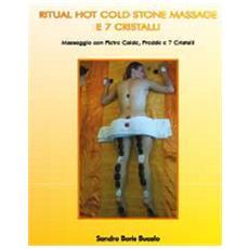 Ritual hot cold stone massage e 7 cristalli