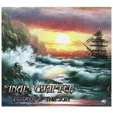 Final Chapters - Legions Of The Sun