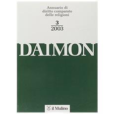 Daimon. Annuario di diritto comparato delle religioni (2003) . 3.