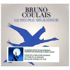 Bruno Coulais - Le Peuple Migrateur