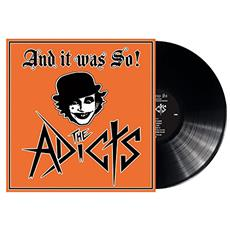 Adicts (The) - And It Was So!