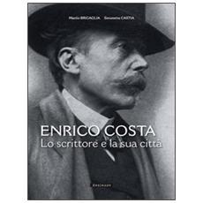 Enrico Costa. Lo scrittore e la sua città