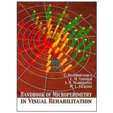 Handbook of microperimetry in visual rehabilitation