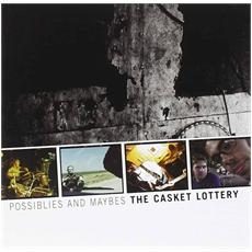 Casket Lottery (The) - Possiblies And Maybes