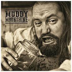 Muddy Moonshine - Muddy & Wild