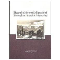 Biografie, itinerari, migrazioni. Scambi industriali italo-lussemburghesi nelle attività minerarie e siderurgiche in Piemonte e Val D'Aosta tra XIX e XX secolo