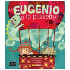 Eugenio e le puzzette. Libro sonoro. Libro pop-up