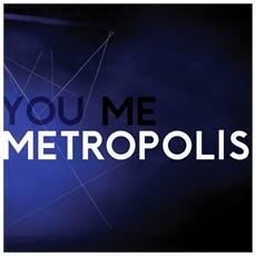 House Of Black Lanterns - You, Me, Metropolis