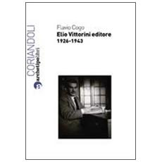 Elio Vittorini editore 1926-1943