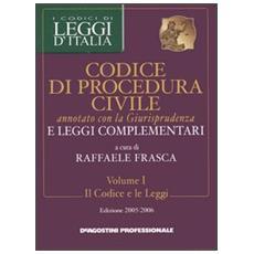 Codice di procedura civile annotato con la giurisprudenza e leggi complementari voll. 1-2: Il codice e le leggi-La giurisprudenza