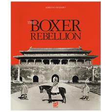 M? Daro, Adriano. - The Boxer Rebellion. Peking 1900.