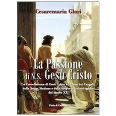 La passione di N. S. Gesù Cristo