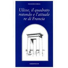 Ulisse, il quadrato rotondo e l'attuale re di Francia