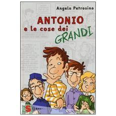 Angelo Petrosino - Antonio E Le Cose Dei Grandi