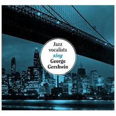 Jazz Vocalists Sing George Gershwin (The)