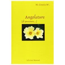 Angolature (di pensiero. . .)