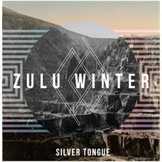 "Zulu Winter - Silver Tongue (7"")"