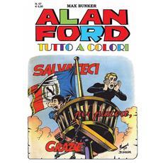 Alan Ford Tutto A Colori #57 - Salvateci Per Piacere, Grazie
