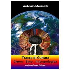Tracce di cultura demo-etno-antropologica