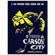 Pombo de Carson city (O)