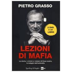 Lezioni di mafia. La storia, i crimini e i misteri di Cosa nostra, le indagini dell'antimafia. Con 2 DVD