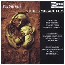 Vox Silentii - Videte Miraculum