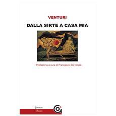 Marcello Venturi - Dalla Sirte A Casa Mia - Disponibile dal 23/05/2018