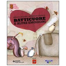 Batticuore e altre emozioni. Con CD Audio