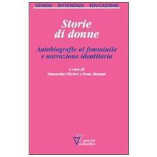 Storie di donne. Autobiografie al femminile e narrazione identitaria