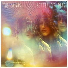 Shivas - Better Off Dead