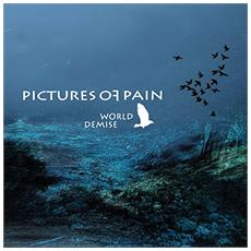 Pictures Of Pain - World Demise