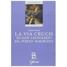 La via crucis di San Leonardo da Porto Maurizio